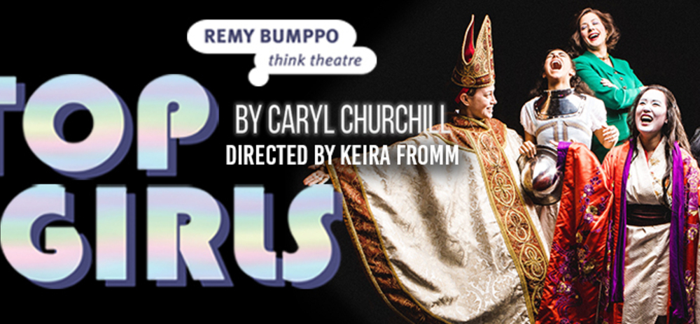 "Review ""Top Girls"" (Remy Bumppo):  Thought-provoking Tale of Girl Power"
